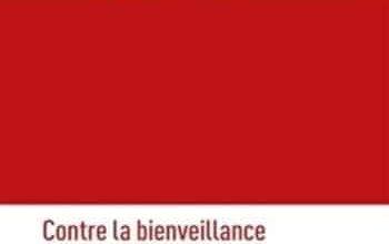 Yves Michaud - Contre la bienveillance