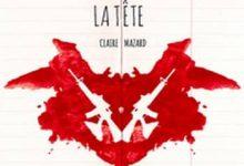 Claire Mazard - Une arme dans la tête