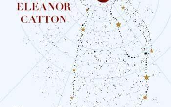 Eleanor Catton - Les Luminaires