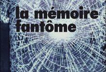 Franck Thilliez - La Mémoire Fantôme
