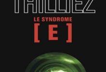 Franck Thilliez - Le Syndrome E