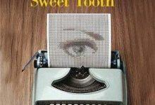 Ian McEwan - Opération Sweet Tooth