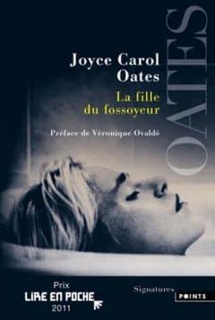 Joyce Carol Oates - La fille du fossoyeur