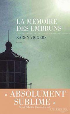 Karen Viggers - La Mémoire des embruns