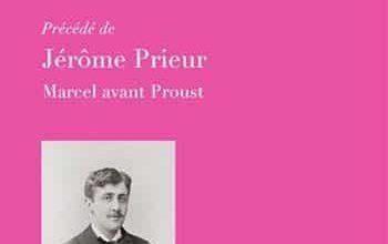 Le Mensuel retrouvé: précédé de Marcel avant Proust