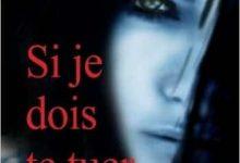 Marc Larmigny - Si je dois te tuer