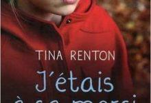 Tina Renton - J'étais à sa merci