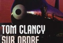 Tom Clancy Sur ordre, tome 1 - 2