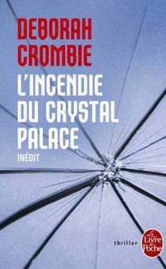 Deborah Crombie - L'Incendie Du Crystal Palace