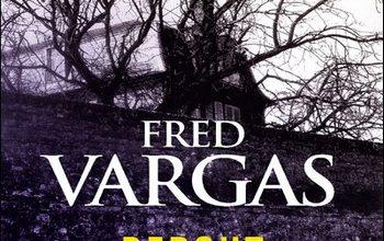 Fred Vargas - Debout Les Morts