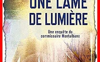 Andrea Camilleri - Une lame de lumière