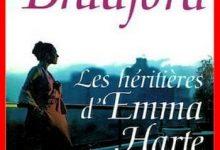 Barbara Taylor Bradford - Les héritières d'Emma Harte
