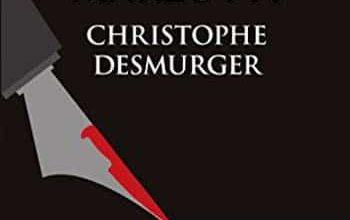 Christophe Desmurger - L'assassinat de Gilles Marzotti