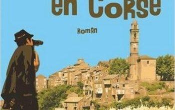 Peter Mayle - Embrouille en Corse