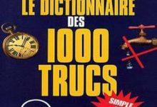 Pierre Bellemare - Le dictionnaire des 1000 trucs
