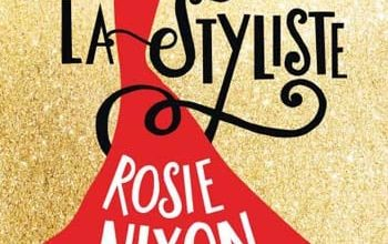 Rosie Nixon - La styliste