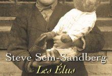 Steve Sem-Sandberg - Les élus