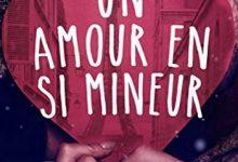 Elodie Nowodazkij - Un amour en si mineur