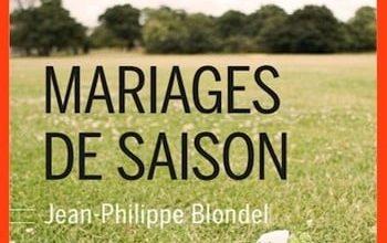 Jean-Philippe Blondel - Mariages de saison