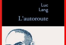 Luc Lang - L'autoroute