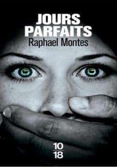 Raphael Montes - Jours parfaits