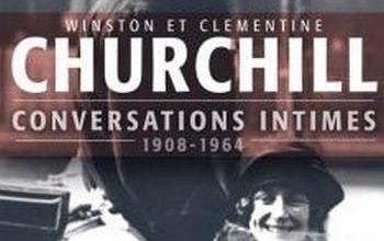 Winston et Clementine Churchill - Conversations intimes
