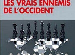 Alexandre Del Valle - Les vrais ennemis de l'occident