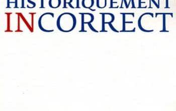Jean Sevillia - Historiquement incorrect