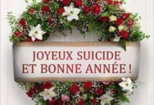 Sophie de Villenoisy - Joyeux suicide et bonne année