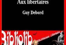 Guy Debord - Lettre aux libertaires