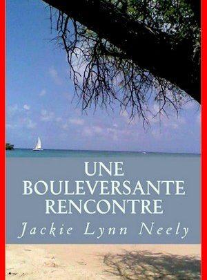 Jackie Lynn Neely - Une bouleversante rencontre