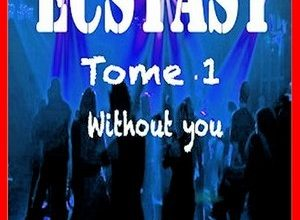 Nathalie Charlier - Ecstasy - T1 Without you