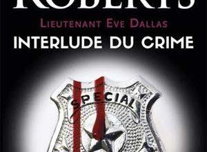 Nora Roberts - Interlude du crime