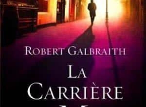 Robert Galbraith - La Carrière du Mal