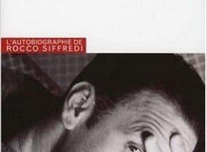 Rocco Siffredi - Rocco raconte Rocco