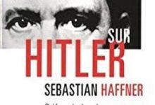 Sebastian Haffner - Considérations sur Hitler