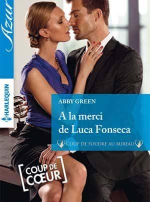 Abby Green - A la merci de Luca Fonseca