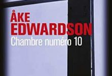Ake Edwardson - Chambre numéro 10