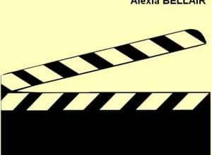 Alexia Bellair - Action ! Coupez !
