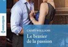 Cathy Williams - Le brasier de la passion