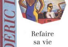 Frédéric Dard - Refaire sa vie