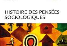 Histoire des pensées sociologiques - 4e Édition
