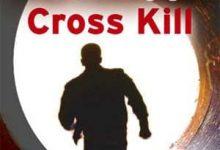 James Patterson - Cross Kill