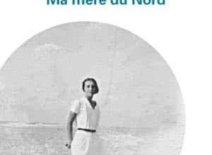 Jean-Louis Fournier - Ma Mère du Nord