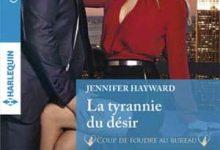 Jennifer Hayward - La tyrannie du désir