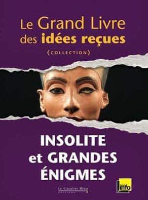 Le grand livre des idées reçues