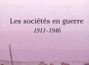 Les sociétés en guerre: 1911-1946