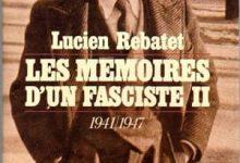 Lucien Rebatet - Les mémoires d'un fasciste, Tome 2
