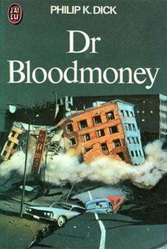 Philip K. Dick - Dr Bloodmoney
