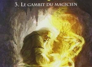 David Eddings - La Belgariade, Tome 3 : Le Gambit du Magicien